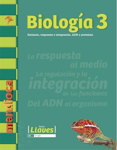 Papel BIOLOGIA 3 MANDIOCA LLAVES ESTIMULO RESPUESTA E INTEGRACION ADN Y PROTEINAS (NOVEDAD 2017)