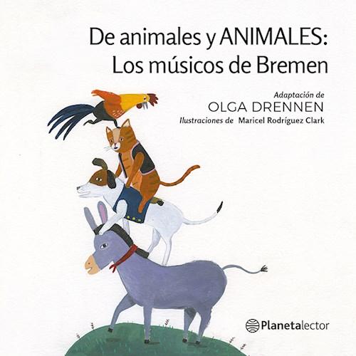 Papel DE ANIMALES Y ANIMALES LOS MUSICOS DE BREMEN [+6 AÑOS] (SERIE PLANETA AMARILLO)