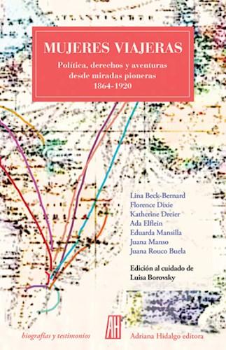 Papel MUJERES VIAJERAS (COLECCION BIOGRAFIAS Y TESTIMONIOS)