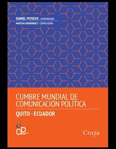Libro Cumbre Mundial De Comunicacion Politica. (Quito-Ecuador)