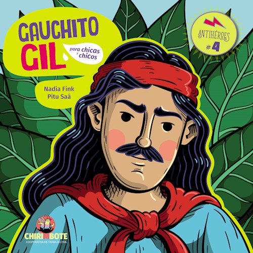 LIBRO GAUCHITO GIL PARA CHICAS Y CHICOS