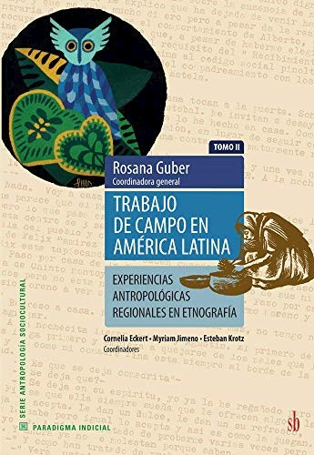 Libro Trabajo De Campo En America Latina ( Tomo Ii )