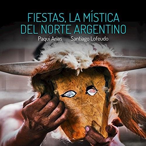 Papel FIESTAS, LA MISTICA DEL NORTE ARGENTINO
