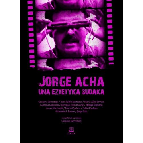 Papel JORGE ACHA - UNA EZTETYKA SUDAKA