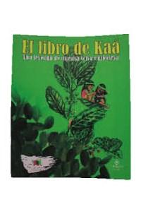 Papel El Libro De Kaá, Una Leyenda De Nuestra Selva Misionera