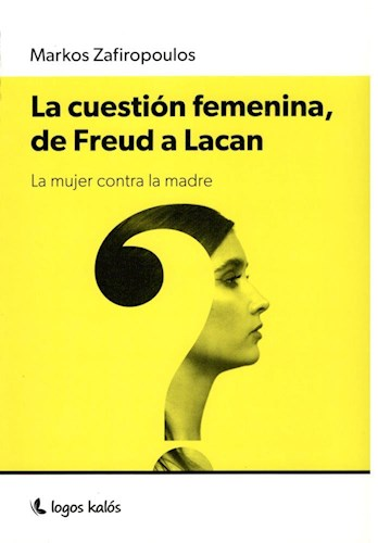 Papel LA CUESTION FEMENINA, DE FREUD A LACAN
