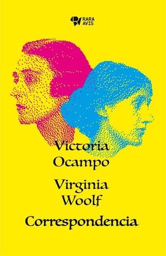 LIBRO CORRESPONDENCIA VICTORIA OCAMPO VIRGINIA WOOLF