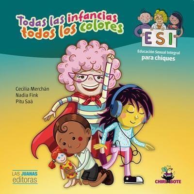 LIBRO TODAS LAS INFANCIAS TODOS LOS COLORES