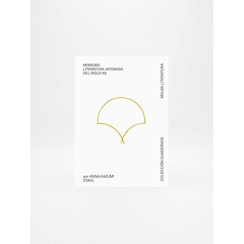 Papel MIRADAS: LITERATURA JAPONESA DEL SIGLO XX