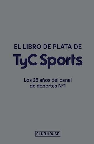 LIBRO LIBRO DE PLATA DE TYC SPORTS