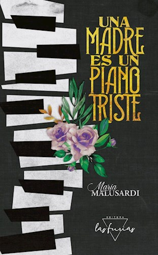Papel UNA MADRE ES UN PIANO TRISTE