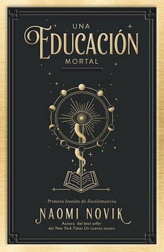 Libro Una Educacion Mortal