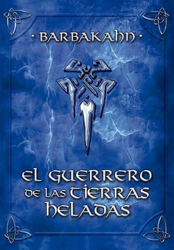 Libro El Guerrero De Las Tierras Heladas