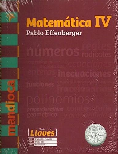 Papel MATEMATICA 4 MANDIOCA LLAVES (PABLO EFFENBERGER) (NOVEDAD 2019)