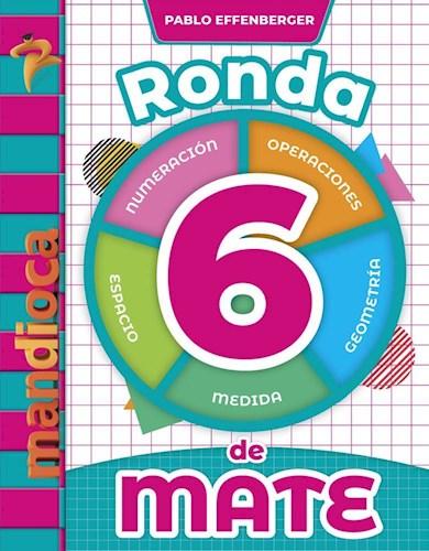 RONDA DE MATE 6 ESTACION MANDIOCA (NOVEDAD 2020) por RONDA