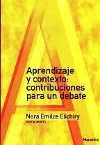 Papel APRENDIZAJE Y CONTEXTO: CONTRIBUCIONES PARA EL DEBATE