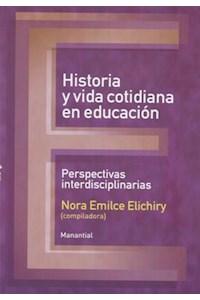 Papel Historia Y Vida Cotidiana En La Educacion