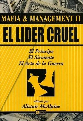 Papel Lider Cruel, El ( Principe, El / Sirviente, El / Arte De La