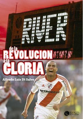 Papel River, De La Revolucion A La Gloria