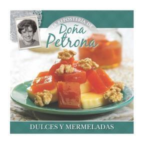 Papel Doña Petrona Coleccion Reposteria - 13/Dulces Y Mermeladas
