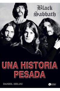 Papel Black Sabbath, Una Historia Pesada