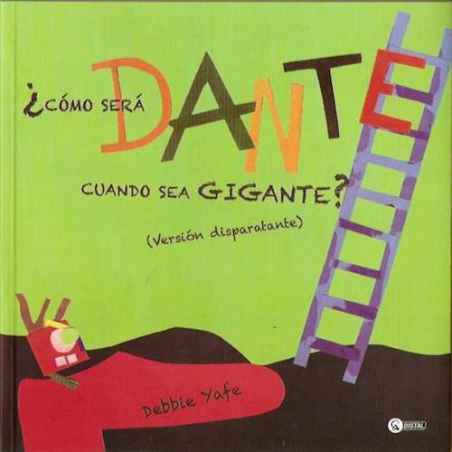 Papel ¿Cómo Será Dante Cuando Sea Gigante?
