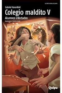 Papel Colegio Maldito V - Alumnos Infectados