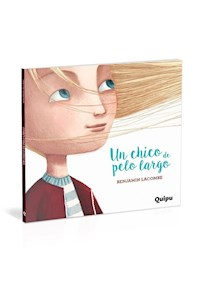 Papel Un Chico De Pelo Largo-Cartoné -Libro Album