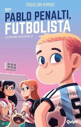 Libro Soy Pablo Penalti , Futbolista