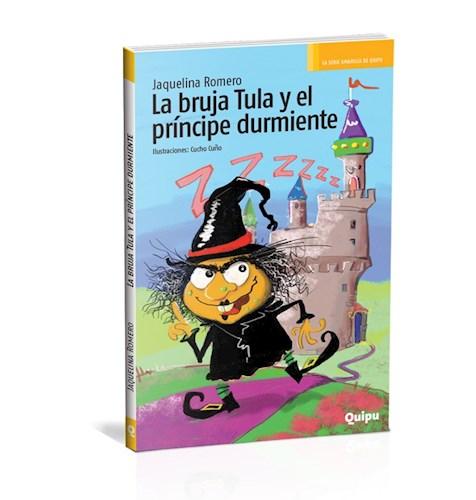 Libro La Bruja Tula Y El Principe Durmiente