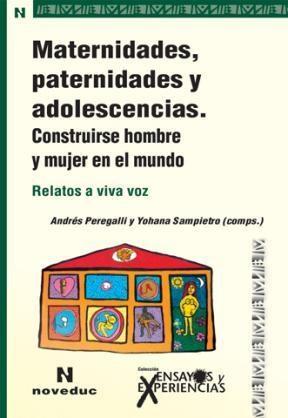 Papel ENSAYOS Y EXPERIENCIAS 83 (MATERNIDADES, PATERNIDADES Y ADOL