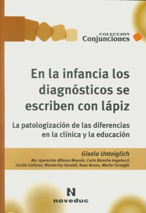 Papel En La Infancia Los Diagnosticos Se Escriben Con Lapiz