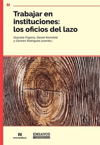 Papel Trabajar En Instituciones -Los Oficios Del Lazo
