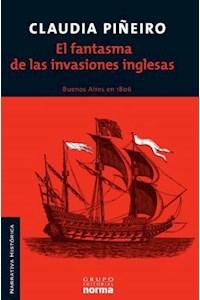 Papel El Fantasma De Las Invasiones Inglesas