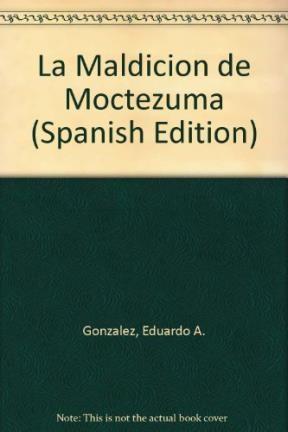 Papel Maldicion De Moctezuma, La