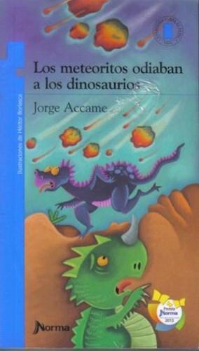Libro Los Meteoritos Odiaban A Los Dinosaurios