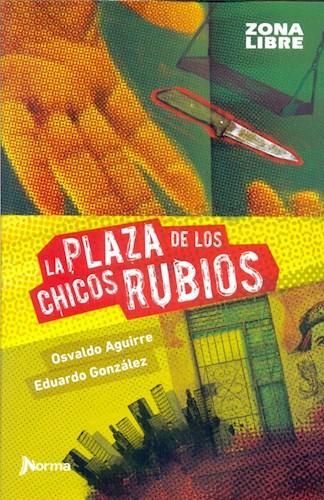 Libro La Plaza De Los Chicos Rubios