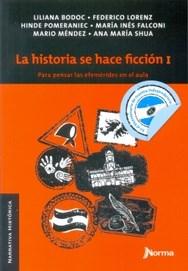 Libro La Historia Se Hace Ficcion I
