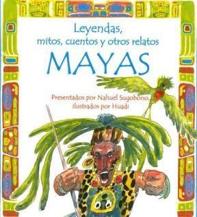 Papel Leyendas, Mitos, Cuentos Y Otros Relatos Mayas