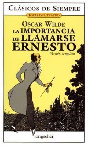 Papel Importancia De Llamarse Ernesto, La