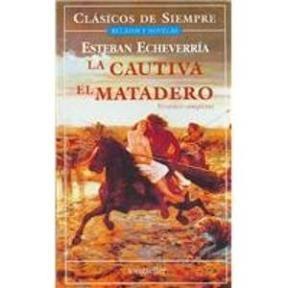 Papel Cautiva, La. Matadero, El