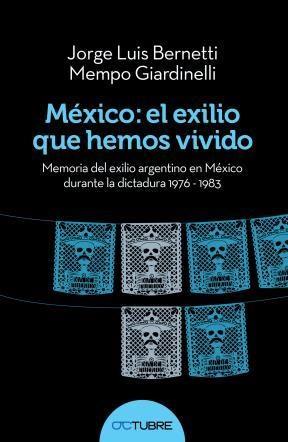 Papel Mexico El Exilio Que Hemos Vivido