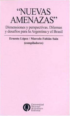 Papel Nuevas Amenazas Dimensiones Y Perspectivas