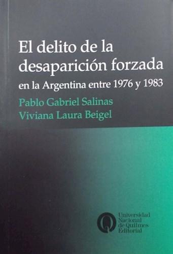 Libro El Delito De La Desaparicion Forzada En La Argentina