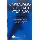 Libro Capitalismo Sociedad Y Turismo