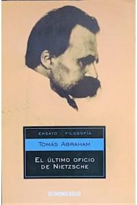 Papel El Ultimo Oficio De Nietzsche