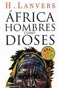 Papel Africa Hombres Como Dioses