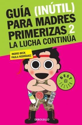 Papel GUIA (INUTIL) PARA MADRES PRIMERIZAS 2