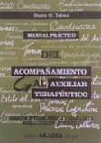 Papel MANUAL PRACTICO DEL ACOMPAÑAMIENTO AL AUXILIAR TERAPEUTICO