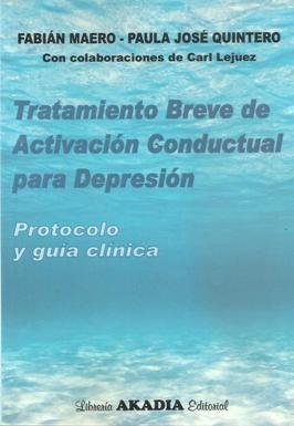 Papel TRATAMIENTO BREVE DE ACTIVACION CONDUCTUAL PARA DEPRESION